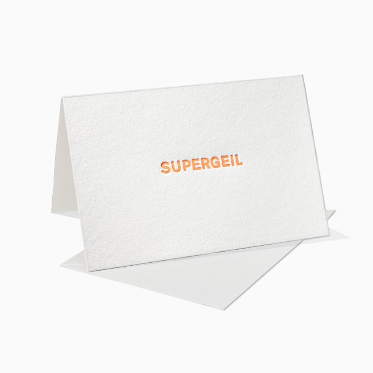 Letterpress Grußkarten / Klappkarte / Supergeil / Neon / Fun / Lustig / Geil / Super