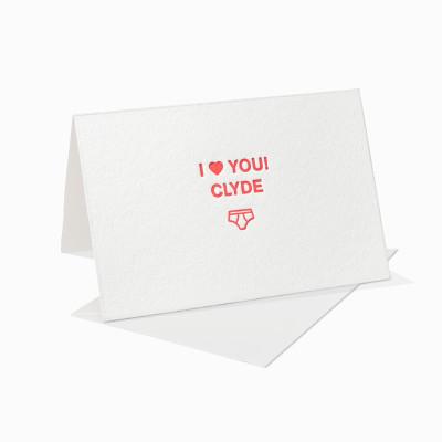 Letterpress Klappkarte / Grußkarte / Karte - I Love You Clyde - Unterhose