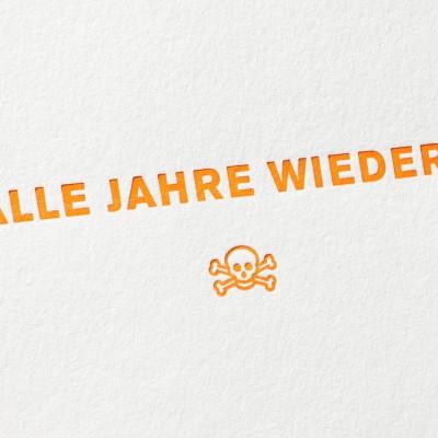 paul-dieter-letterpress_grusskarten_klappkarten_GK00029_alle-jahre-wieder_geburtstag_weihnachten_jubilaeum_totenkopf_zoom