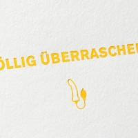 paul-dieter-letterpress_grusskarten_klappkarten_GK00030-1_voellig-uebrraschend_überraschung_dildo_vibrator_lustig_fun_zoom