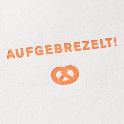paul-dieter-letterpress_grusskarten_klappkarten_GK00032_aufgebrezelt_breze_brezl_bayern_bayrisch_oktoberfest_zoom