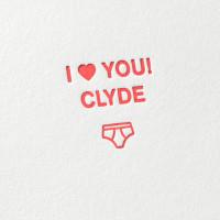 paul-dieter-letterpress_grusskarten_klappkarten_GK00055_i-love-you-clyde_bonnie_herz_unterhose_fun_lustig_geburtstag_mann_zoom