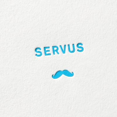 paul-dieter-letterpress_grusskarten_klappkarten_GK00062_servus_schnurrbart_bart_moustache_beard_bayern_bayrisch_muenchen_zoom
