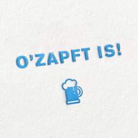 paul-dieter-letterpress_grusskarte_klappkarte_ozapft-is_oktoberfest_wiesn_bayern_bierfest_bier_beer_wiesn_bavaria_munich_muenchen_gk00075_zoom